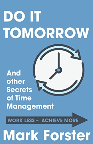 9780340909126: Do It Tomorrow and Other Secrets of Time Management