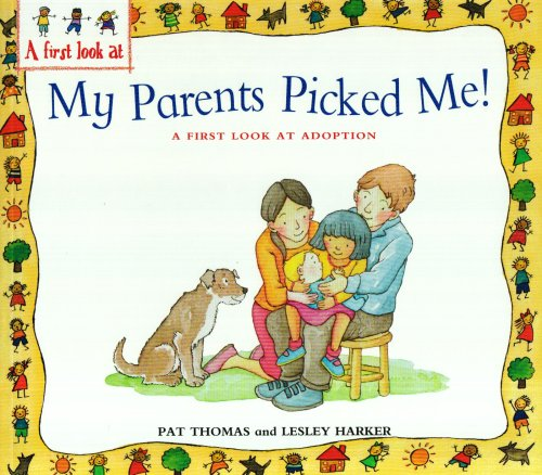 9780340910641: A First Look at Adoption: My Parents Picked Me (First Look At...)