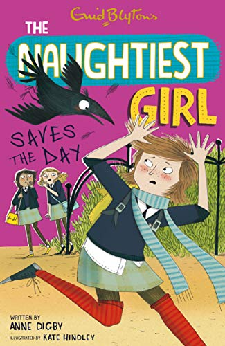 9780340910993: 07: Naughtiest Girl Saves The Day