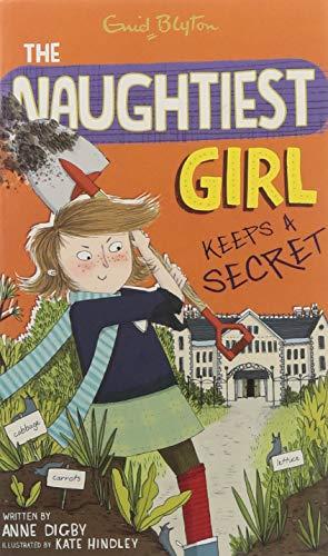 9780340911013: The Naughtiest Girl Keeps A Secret