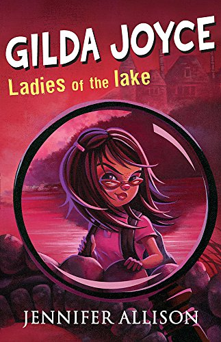 9780340911372: Gilda Joyce and the Ladies of the Lake
