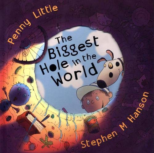 Biggest Hole in the World (0340911689) by Penny Little