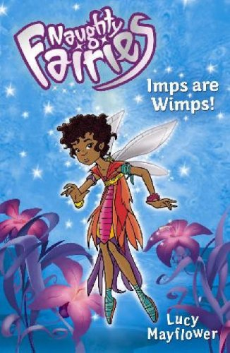 9780340911839: Imps are Wimps (Naughty Fairies)