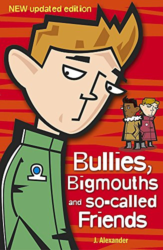 9780340911846: Bullies, Bigmouths and so-called Friends