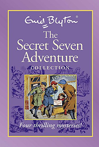 The Secret Seven Adventure Collection: ENID BLYTON