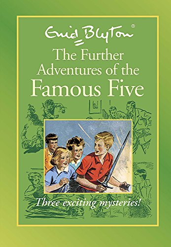 Famous Five: Further Adventures of Famous Five: Blyton, Enid