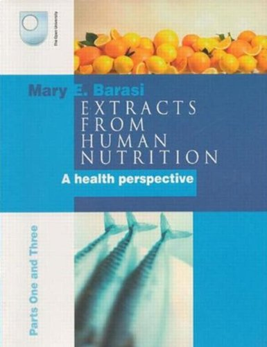 9780340912973: Extracts from Human Nutrition Parts One