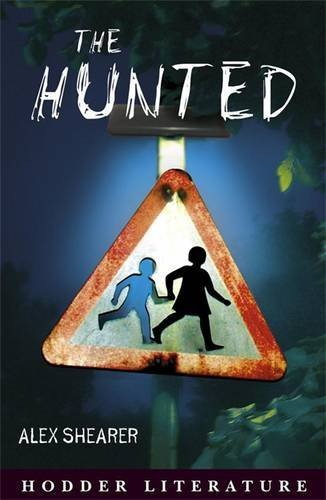 9780340913215: Hodder Literature: The Hunted with Web Teacher's Material