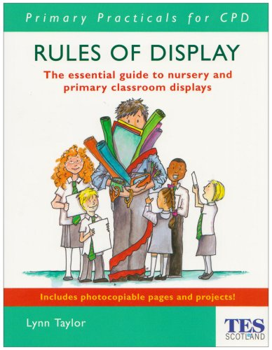 9780340913666: Rules of Display: The Essential Guide to Nursery and Primary Classroom Displays (Completely Practical Development)