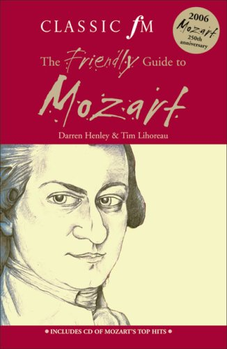 9780340913956: The Classic FM Friendly Guide to Mozart (Classic FM Friendly Guides)
