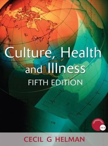 9780340914502: Culture, Health and Illness, Fifth edition (Hodder Arnold Publication)