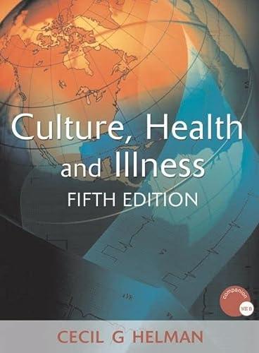 Culture, Health and Illness: Cecil G. Helman