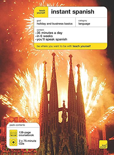 9780340914557: Teach Yourself Instant Spanish Book/CD Pack (Teach Yourself Instant Courses)