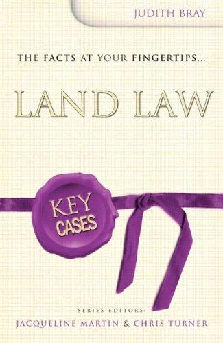 Land Law (Key Cases): Judith Bray; Editor-Jacqueline
