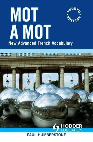 9780340915202: Mot a Mot: New Advanced French Vocabulary (English and French Edition)