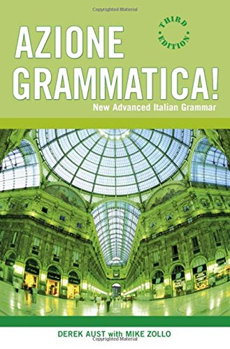 9780340915271: Azione Grammatica: New Advanced Italian Grammar