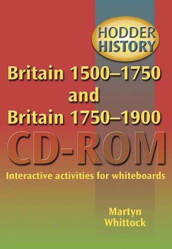 9780340916056: Britain 1500-1750 and Britain 1750-1900 (Hodder History Cd-roms)