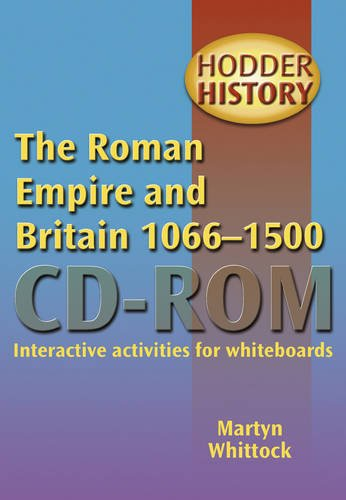 9780340916865: Roman Empire and Britain 1066-1500 (Hodder History Cd-roms)