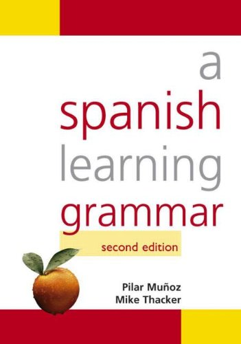 9780340916872: A Spanish Learning Grammar, Second Edition (Hodder Arnold Publication) (Volume 1) (Spanish Edition)