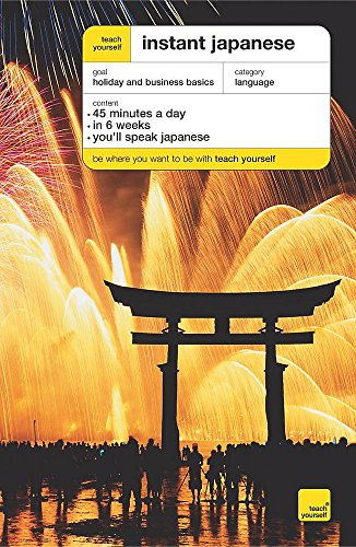 9780340916964: Teach Yourself Instant Japanese (Teach Yourself Instant Courses)