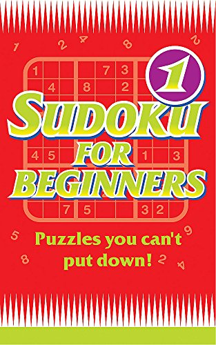 Sudoku for Beginners 1 (Bk. 1): Hodder & Stoughton