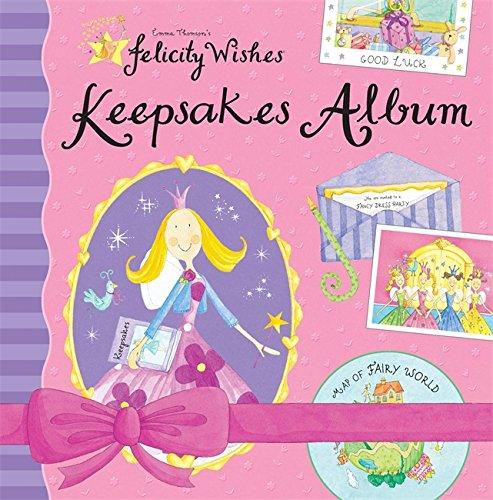9780340917527: Felicity Wishes: Felicity Wishes Keepsakes Album