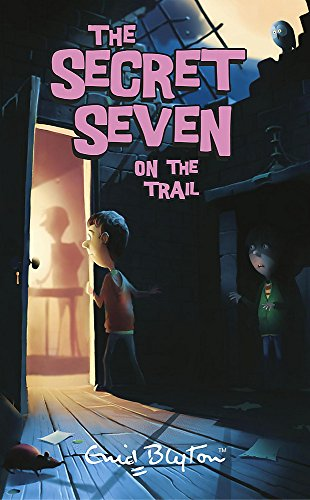 9780340917572: Secret Seven On The Trail: Book 4