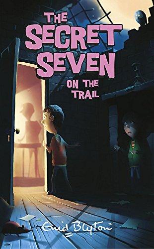 9780340917572: Secret Seven: 4: Secret Seven On The Trail
