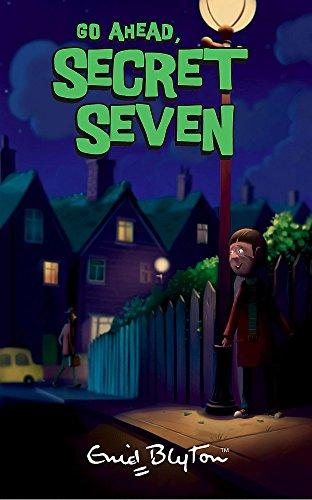 9780340917589: Go Ahead, Secret Seven: Book 5