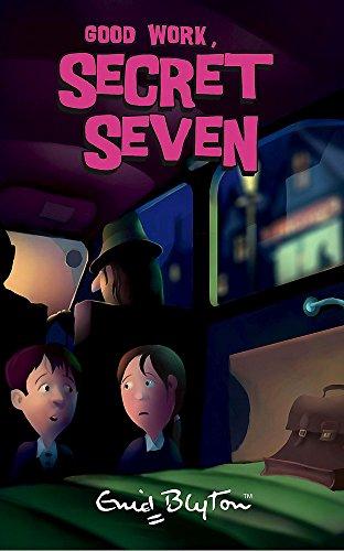 9780340917596: Good Work, Secret Seven: Book 6
