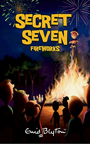 9780340917640: Secret Seven Fireworks: Book 11