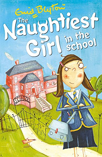 9780340917695: Naughtiest Girl: 01: Naughtiest Girl In The School