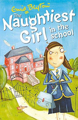 9780340917695: The Naughtiest Girl in the School