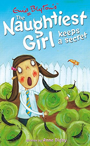 9780340917732: The Naughtiest Girl Keeps a Secret
