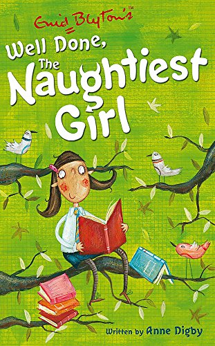 9780340917763: The Naughtiest Girl: Well Done, The Naughtiest Girl: Book 8