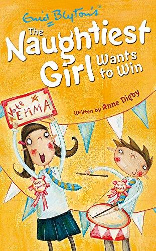 9780340917770: The Naughtiest Girl: Naughtiest Girl Wants To Win: Book 9