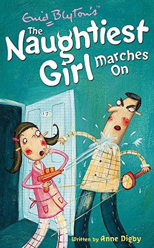 9780340917800: Naughtiest Girl: 10: Naughtiest Girl Marches On (The Naughtiest Girl)