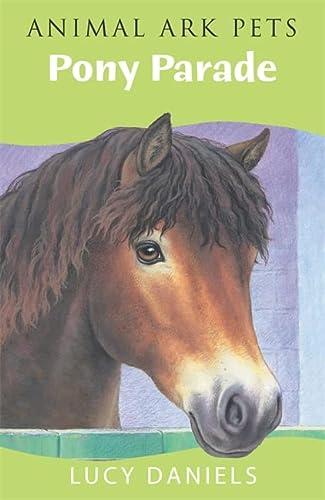 9780340917886: Animal Ark: Pony Parade