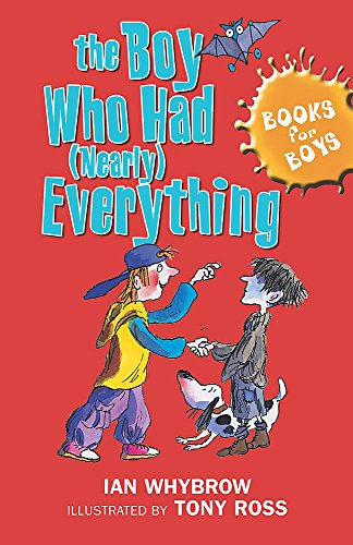 9780340918029: Books For Boys: 6: The Boy Who Had (Nearly) Everything