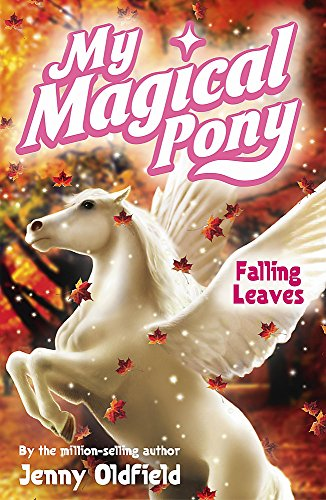 9780340918432: My Magical Pony: Falling Leaves