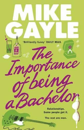 9780340918500: The Importance of Being a Bachelor
