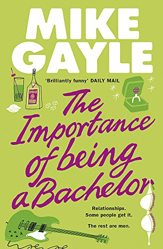 9780340918517: The Importance of Being a Bachelor