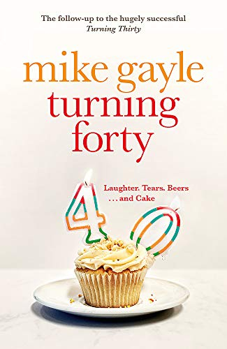 9780340918531: Turning Forty