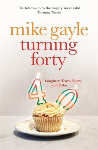 9780340918548: Turning Forty