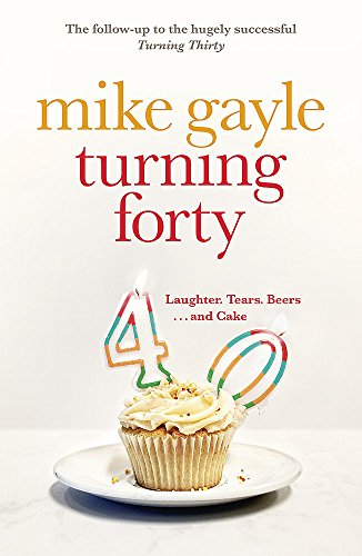 9780340918555: Turning Forty