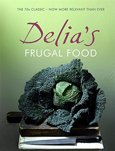 9780340918579: Delia's Frugal Food