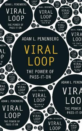 9780340918678: Viral Loop: The Power of Pass-it-on