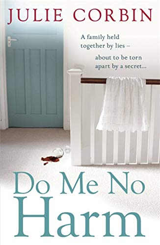 9780340918968: Do Me No Harm: A Heart-Pounding Psychological Thriller