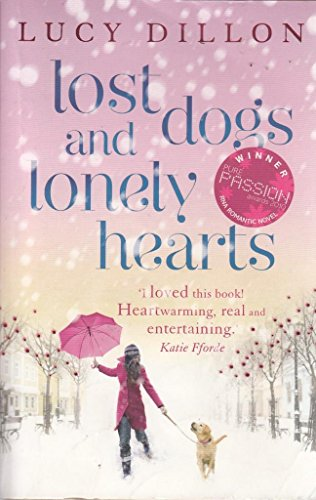 9780340919194: [Lost Dogs and Lonely Hearts] [by: Lucy Dillon]