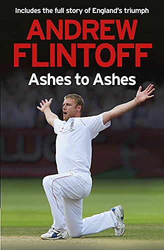 9780340919224: Andrew Flintoff: Ashes to Ashes